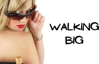 Walking Big