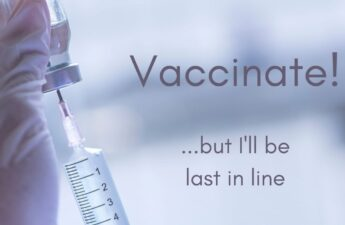 A syringe - Vaccinate! But I'll be last in line